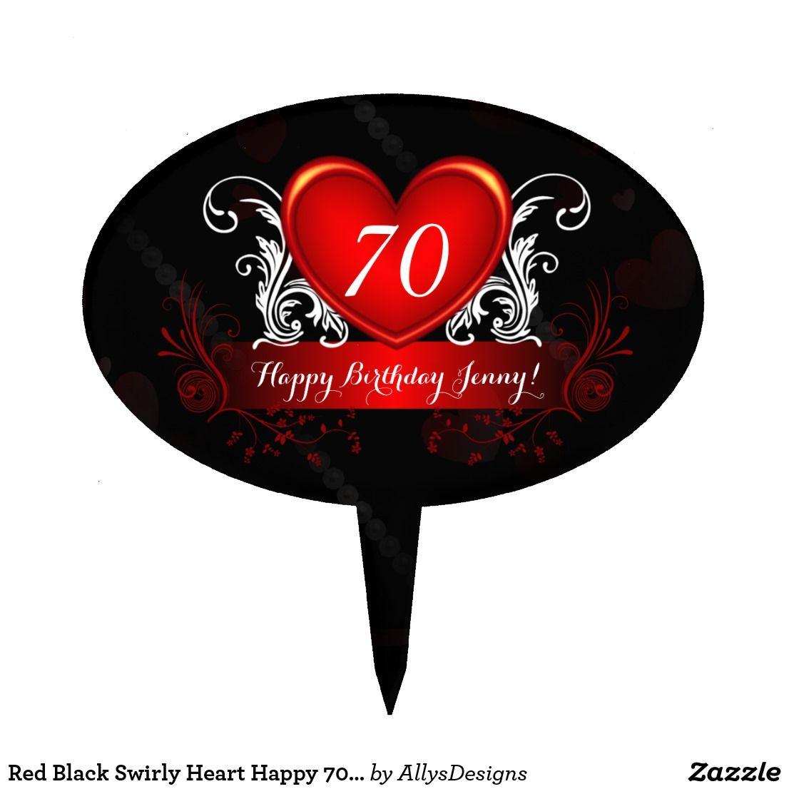 Red Black Swirly Heart Happy 70th Birthday Cake Topper 70th