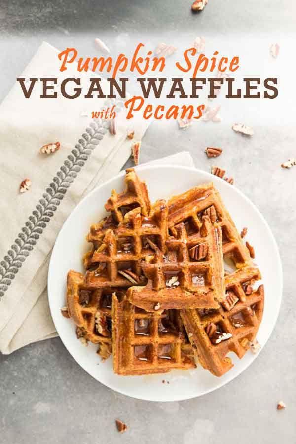 Pumpkin Spice Vegan Waffles With Pecans