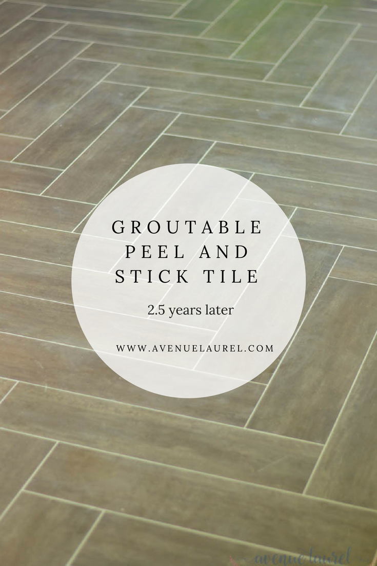 Groutable peel and stick vinyl tile- how we like it, 2 years later ...