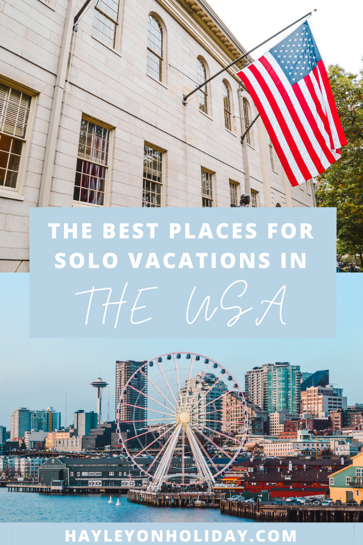 The 12 Best Places To Travel Alone In The United States In 2020 Solo Travel Us Travel Destinations Best Places To Travel