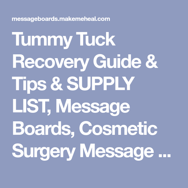 Tummy Tuck Recovery Guide & Tips & SUPPLY LIST, Message