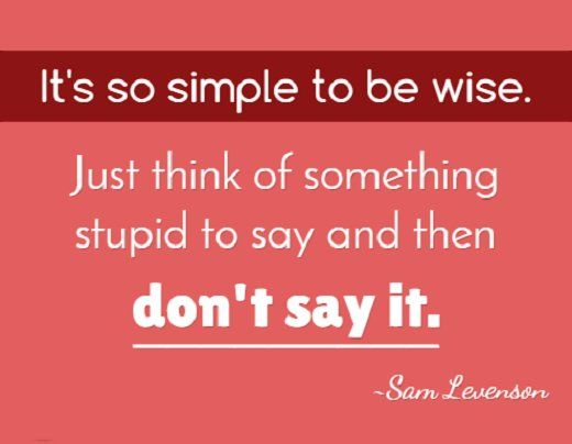 """Shared Motivation on Twitter: """"Being wise is keeping stupid thoughts to yourself. https://t.co/m3sCasdXQI"""""""