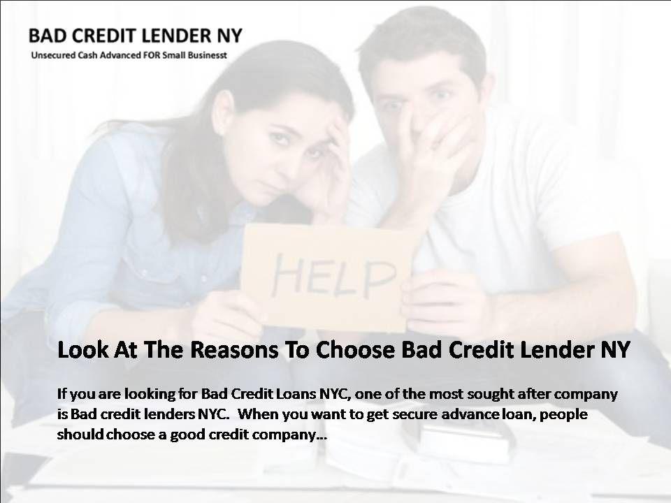 Look At The Reasons To Choose Bad Credit Lender Ny Bad Credit Loans For Bad Credit Good Credit