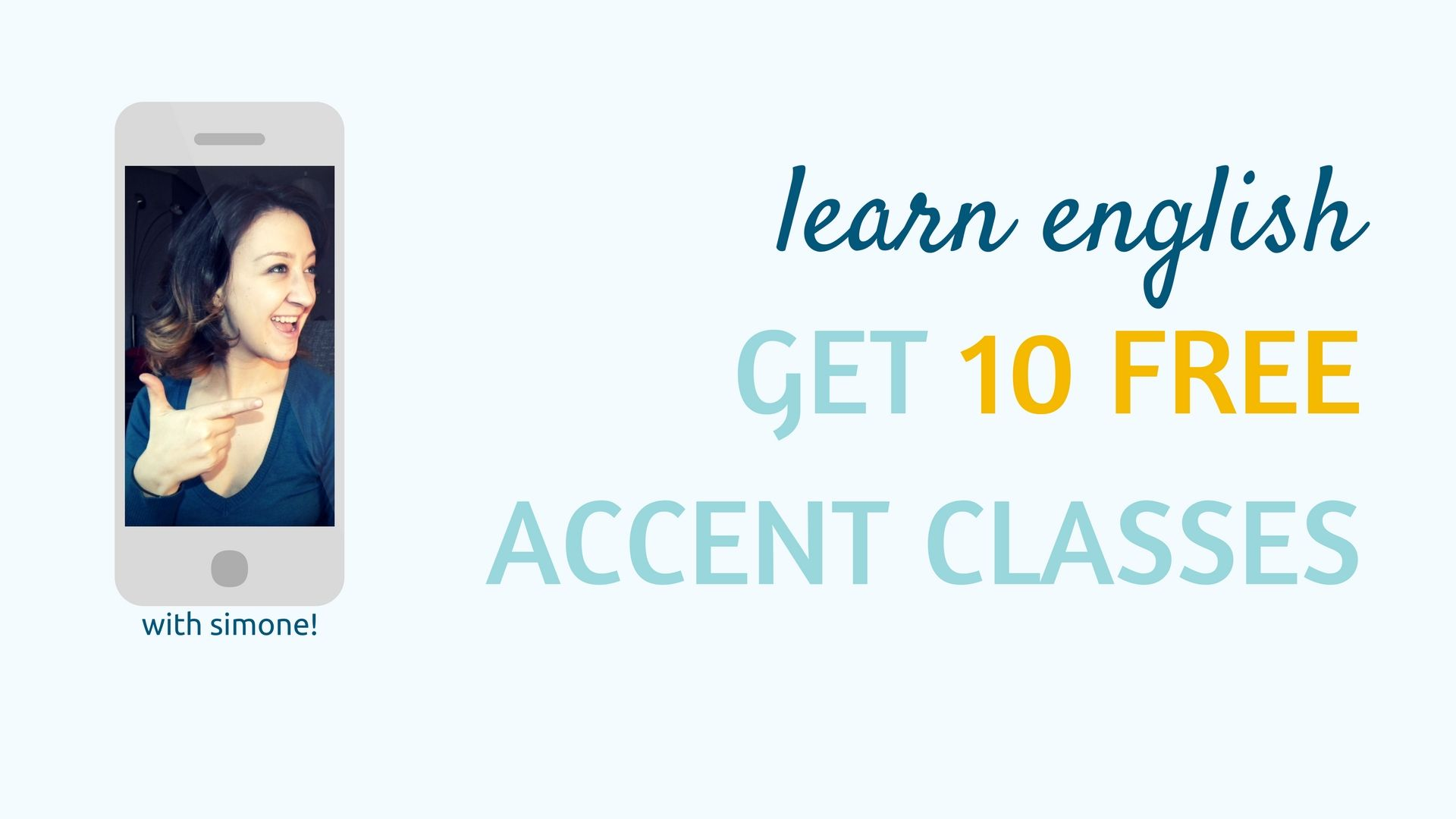 Enter to win 10 free classes to improve your accent