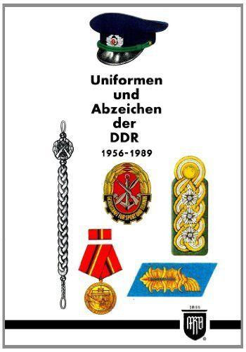 Uniformen und Abzeichen der DDR 1956-1989 (Militaria, DDR, NVA, Uniformen, Abzeichen, Orden und Ehrenzeichen, History Edition) von M. Ruhl, http://www.amazon.de/dp/3000430709/ref=cm_sw_r_pi_dp_Qn6rtb160NTPQ