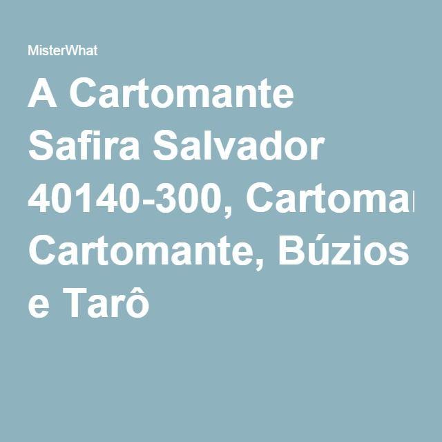 A Cartomante Safira Salvador 40140-300, Cartomante, Búzios e Tarô