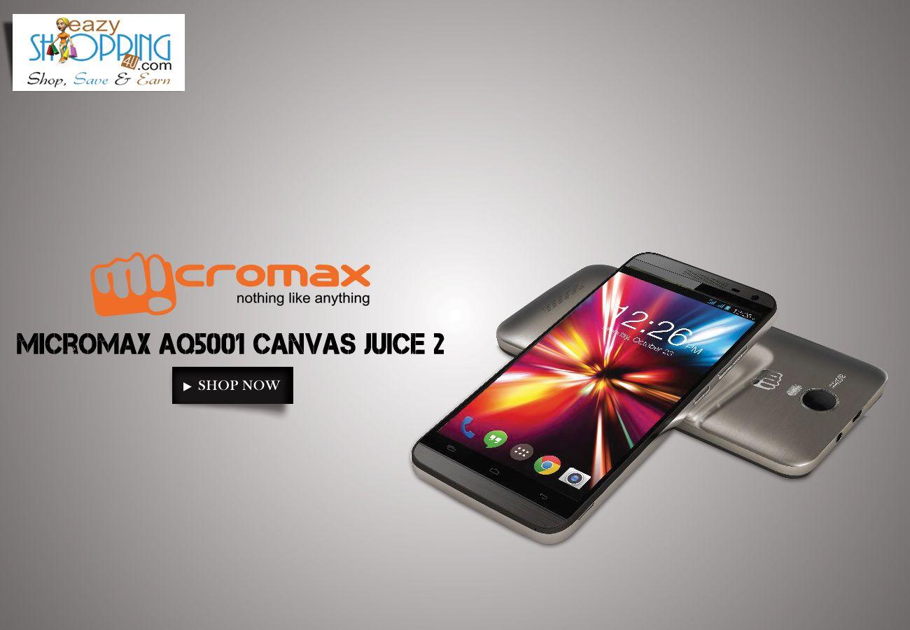 Get micromax aq5001 canvas juice2 smartphone on