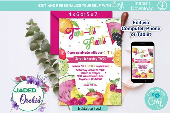 Two Tti Fruiti Year Old Birthday Party Invitation Template You Edit 4 X 6 Or 5 7