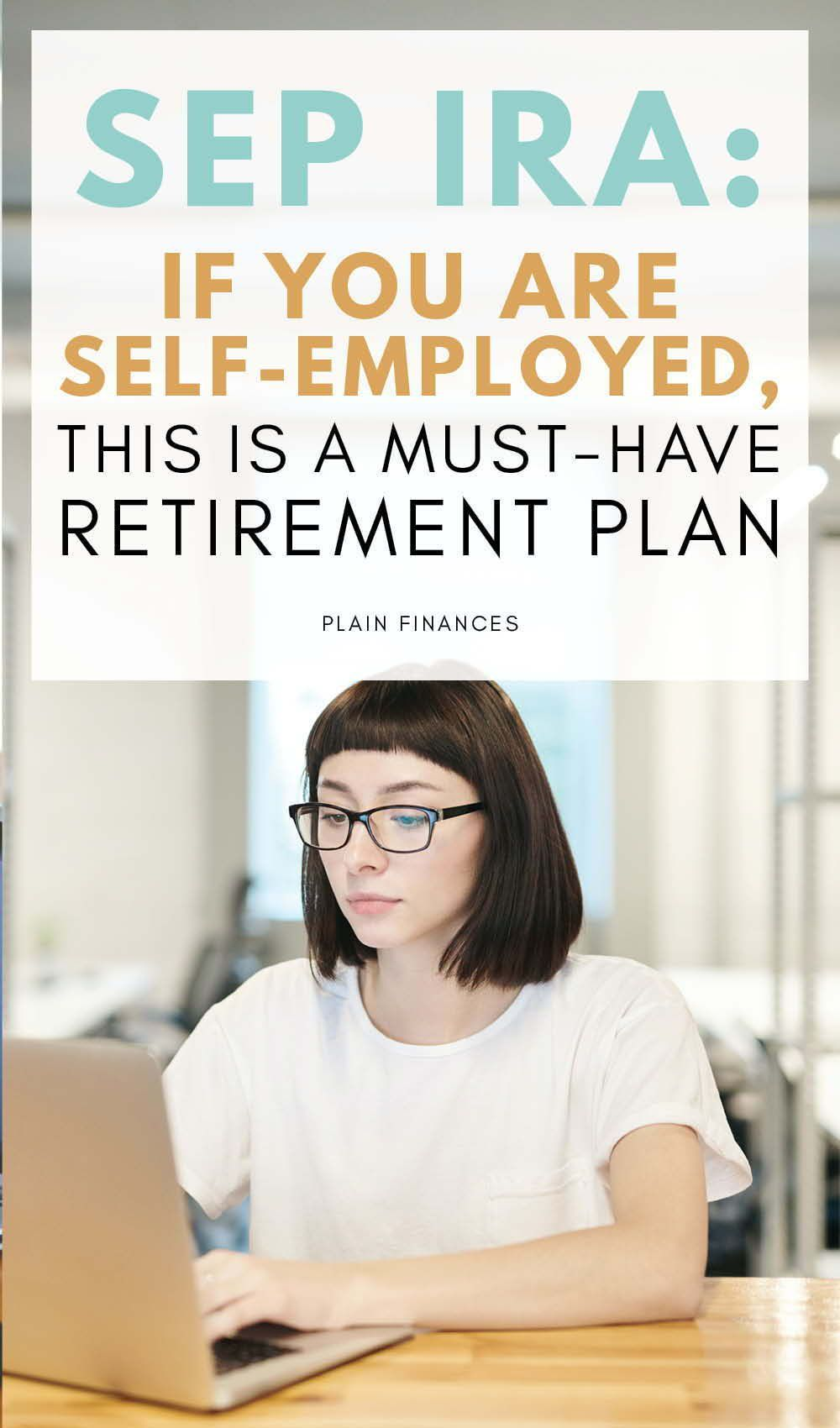 How To Save Money By Contributing to a SEP IRA plan | Investment Tips | Are you self employed and wanting to maximize your retirement contribution and put more money to work? Click to read how SEP IRA is a benefit for business owners because of minimal paperwork requirements and flexible contributions. | Investing for Retirement | Retirement Saving Strategies and Tips | Plain Finances #SEPIRA #selfemployed #business #entrepreneur #retiremenetsavings #personalfinance