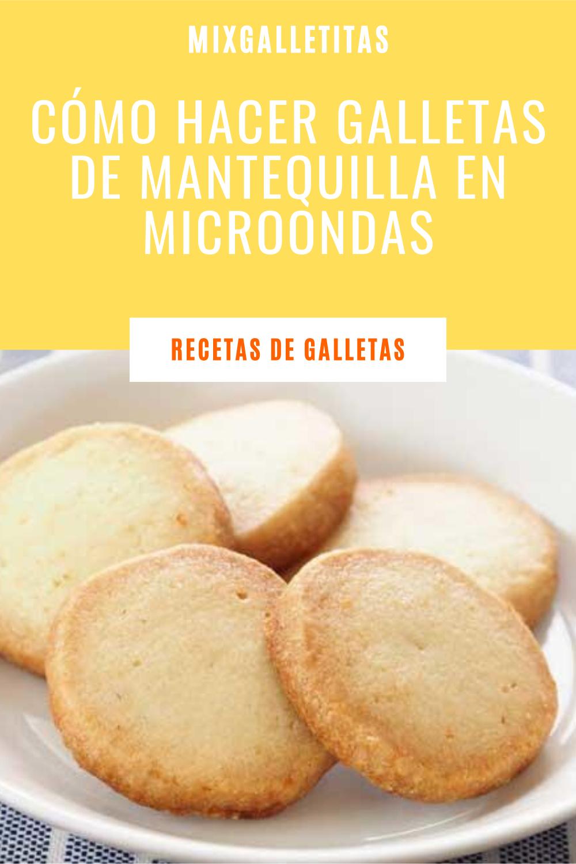 Cómo Hacer Galletas De Mantequilla En Microondas Como Hacer Galletas De Mantequilla Receta De Galletas Caseras Galletas En Microondas
