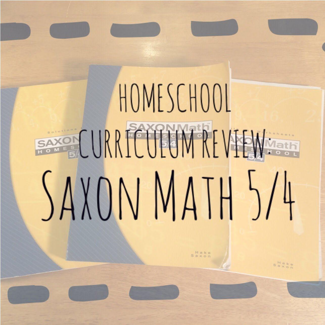 Homeschool Curriculum Review Saxon Math 5 4