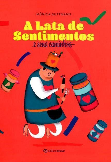 A Lata De Sentimentos E Seus Caminhos Livro Para Criancas Livros