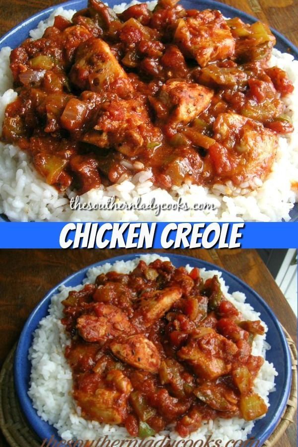 CHICKEN CREOLE - The Southern Lady Cooks - Delicious