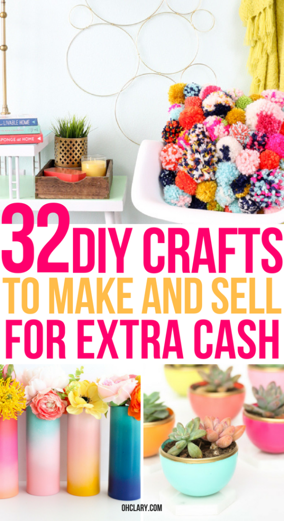 32 Easy Crafts To Make And Sell For Extra Money From Home These