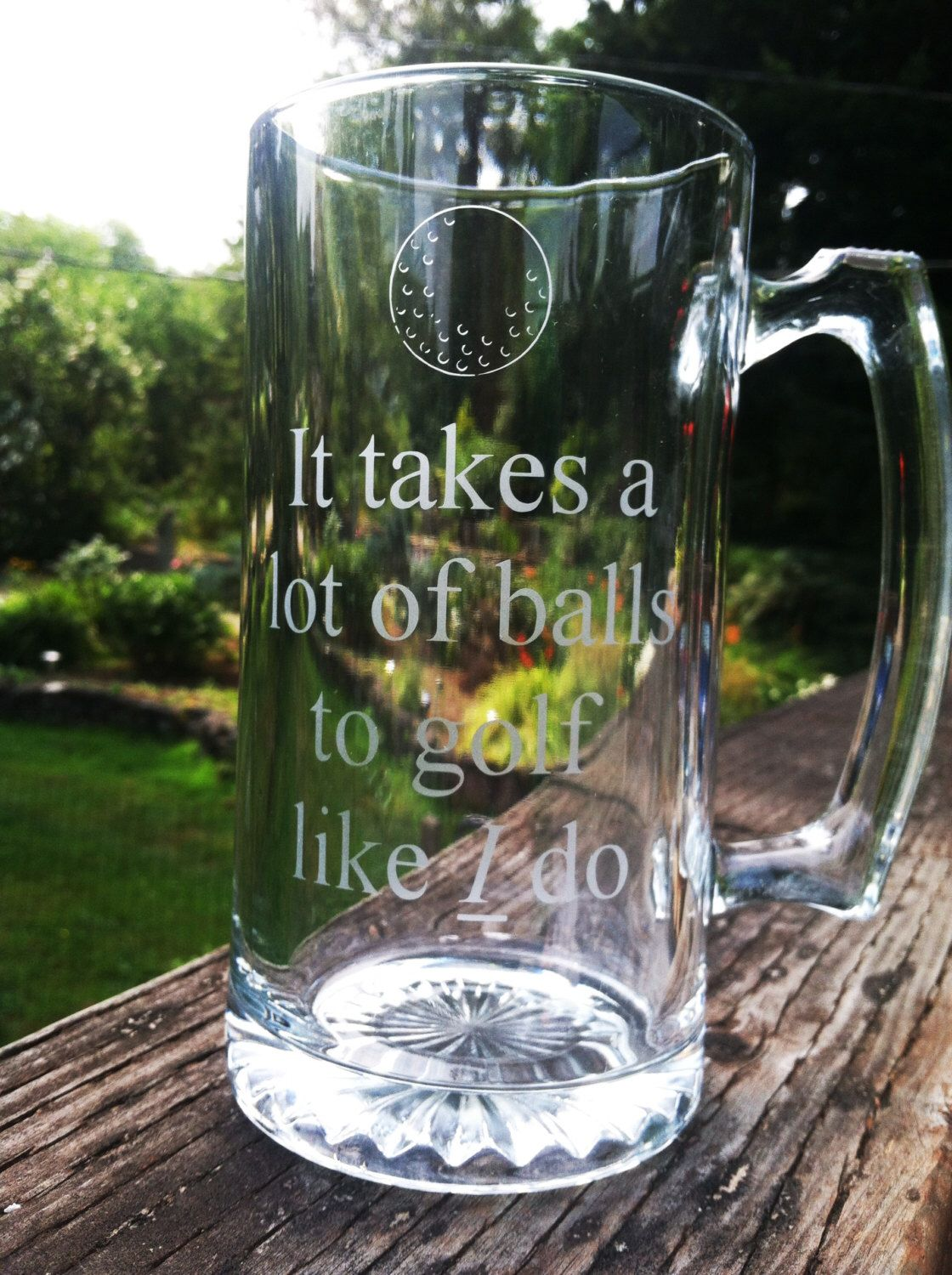 27oz Beer Mug Etched With It Takes A Lot Of Balls To Golf Like I