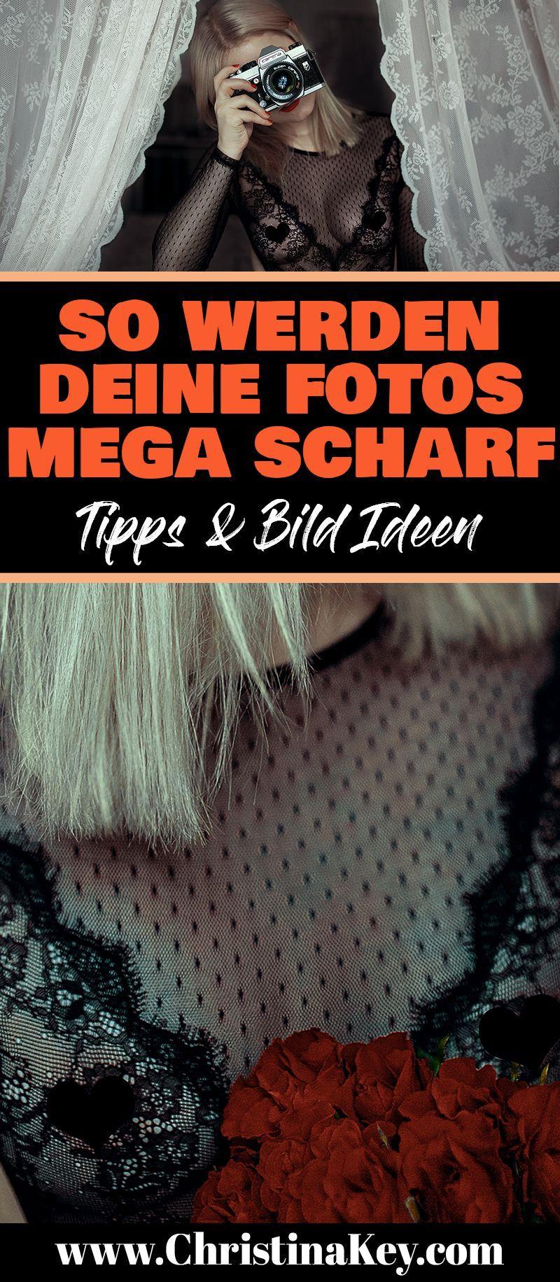 Photo of Fotografie Tipps So werden Deine Fotos scharf – Kreative Fotografie Tipps und Foto Hacks