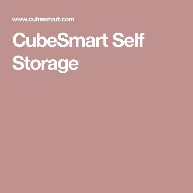 Cubesmart Self Storage Self Storage Units Self Storage Rv Storage Solutions