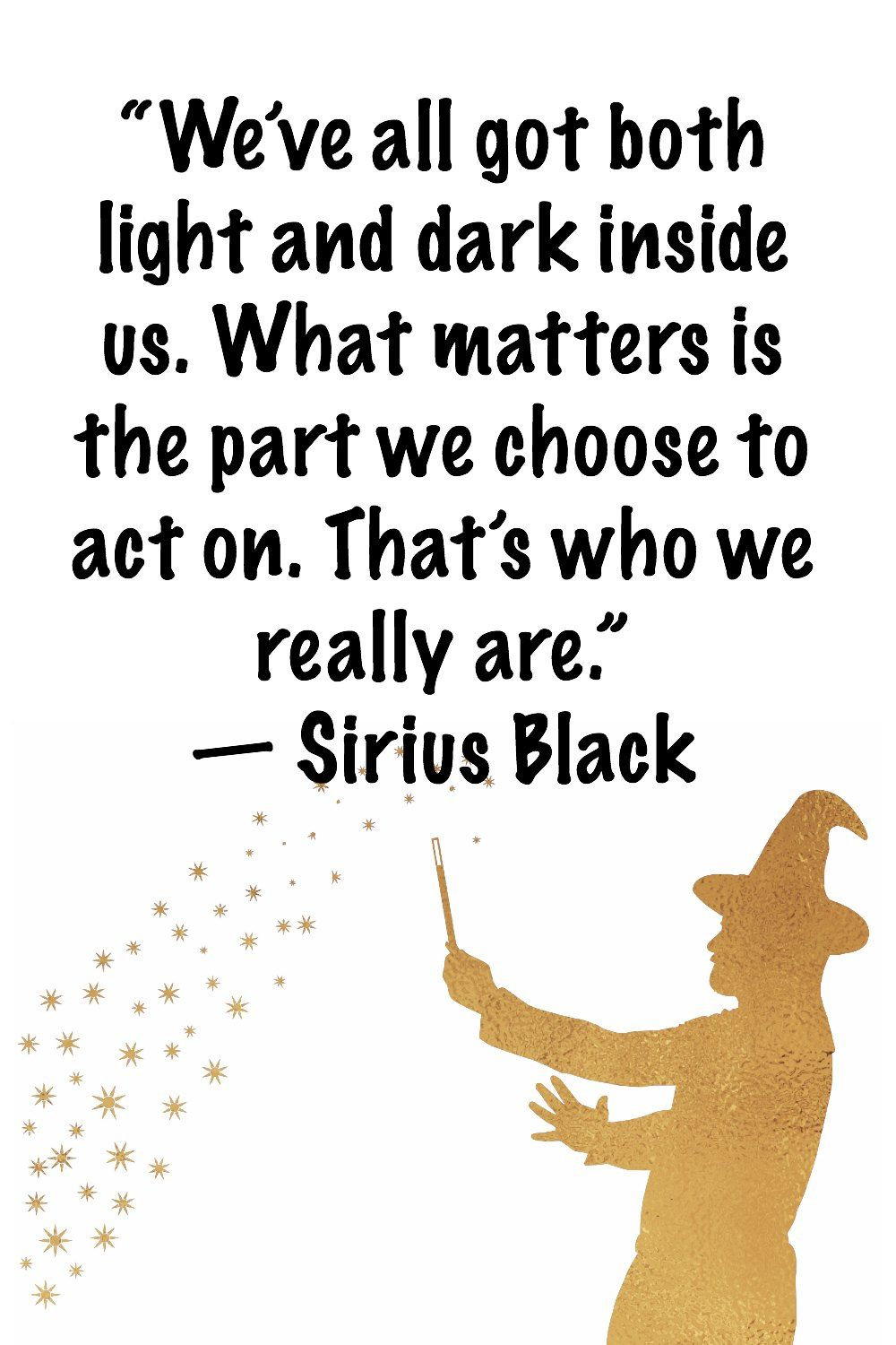 23 Harry Potter Quotes To Bring Some Magic Into Your Life Harry Potter Quotes Inspirational Harry Potter Book Quotes Book Quotes