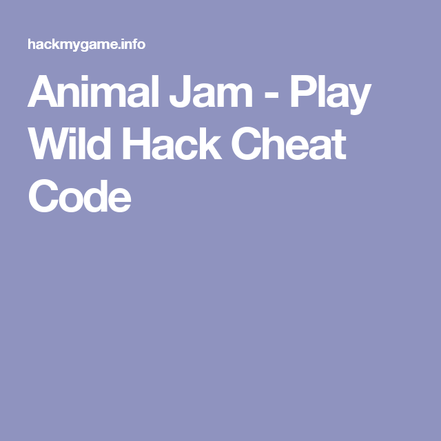 Animal Jam - Play Wild Hack Cheat Code | animal jam | Animal jam