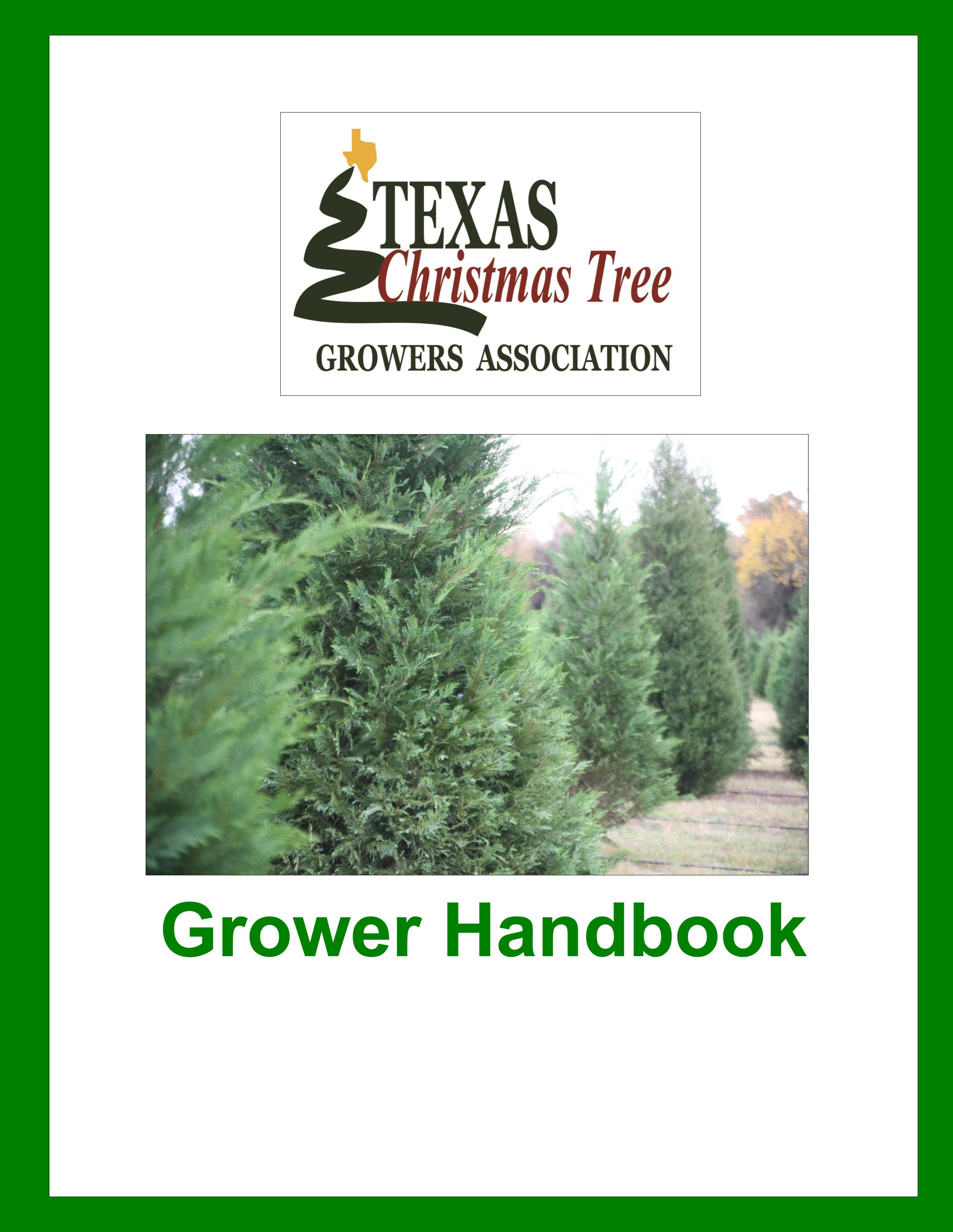 Tctga Growers Handbook Page In 2020 Growers Christmas Tree Farm Texas Christmas Tree