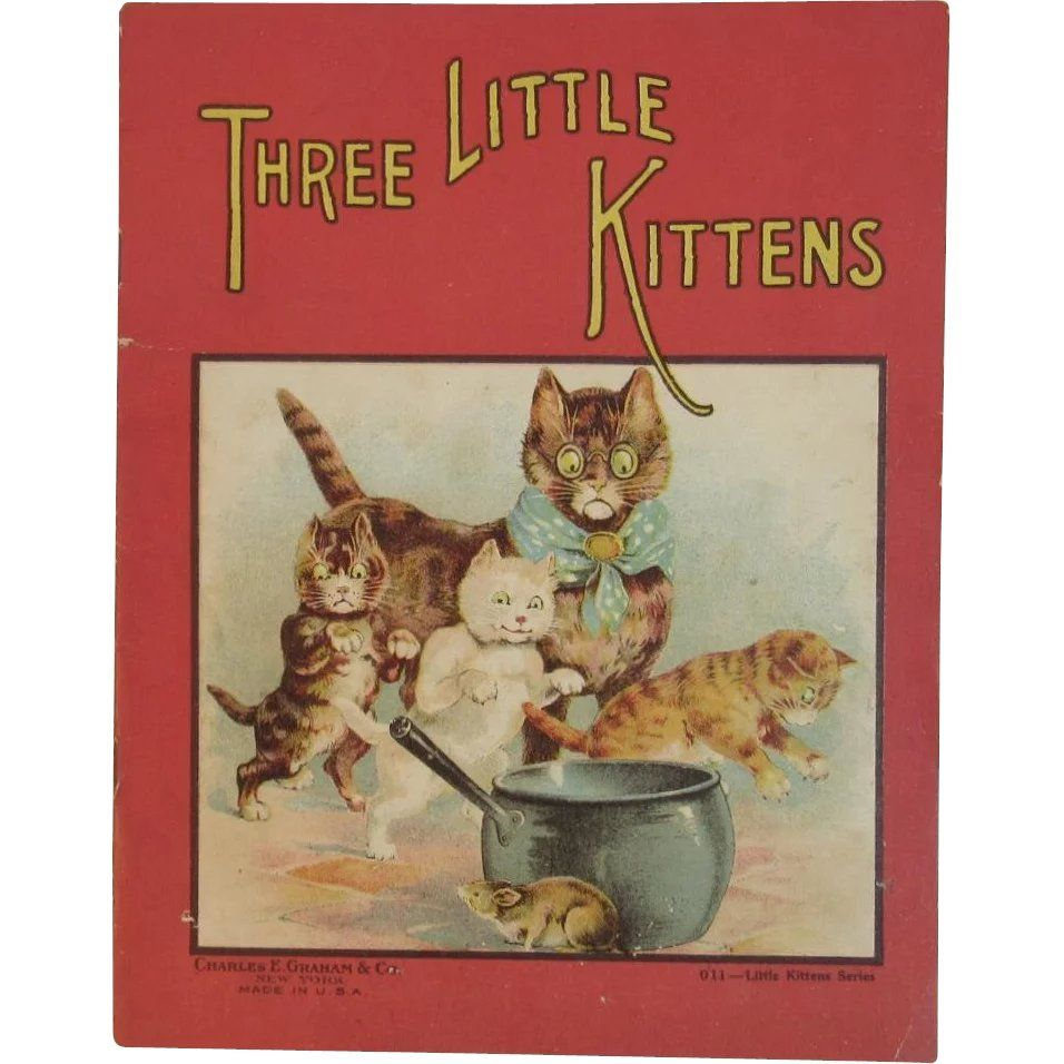 Three Little Kittens Childrens Book Illustrated Louis Wain Type