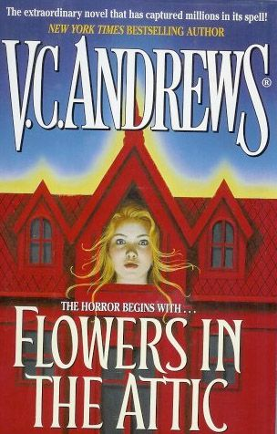 Flowers in the Attic. I have read this book over and over.