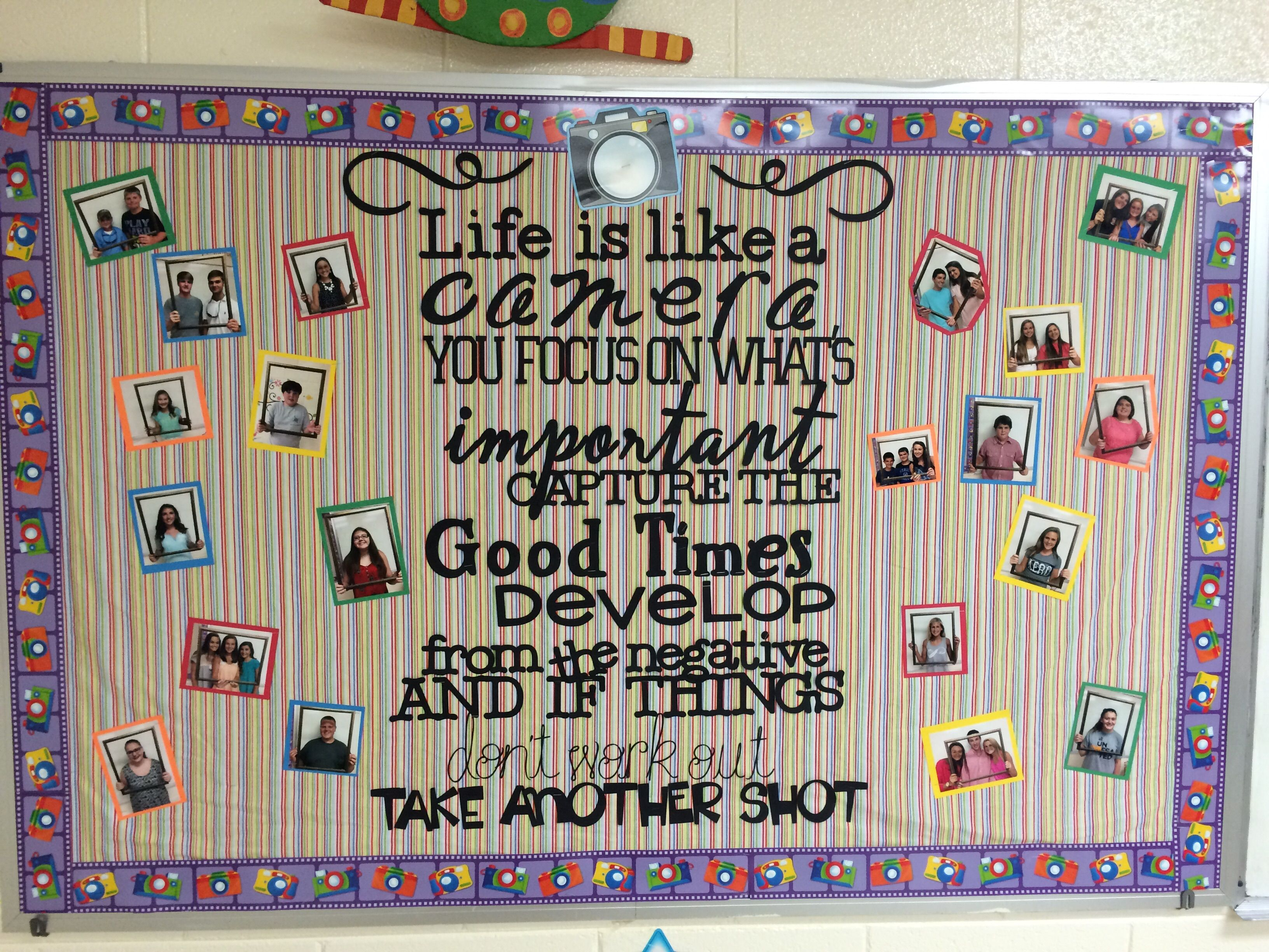 Creative Ways To Display Quotes: Life Is Like A Camera... Inspiring Bulletin Board