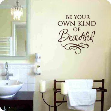 Be Your Own Kind Of Beautiful Bathroom Wall Decor Bathroom Wall