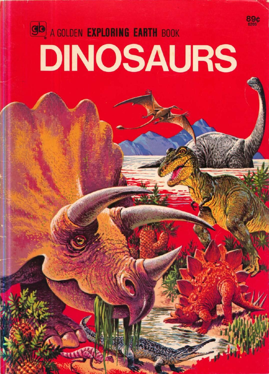 (Golden Exploring Earth Book) Dinosaurs