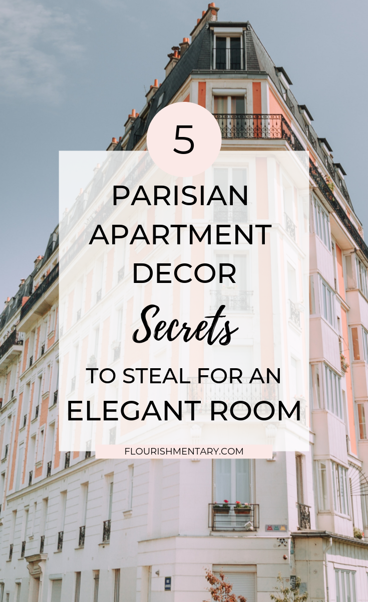 Looking for that stylish and chic look that Paris apartments are known for? Here are 5 secrets of paris apartment decor that you can steal in your own home! Click to see these easy tips, and don't be surprised if you're in the mood for macarons right after!    #parisapartment #frenchdecor #frenchapartment #decorideas #diy #interior #parisapartment #parisapartmentstyle #frenchapartmentdecor #parisapartmentdecor #parisstyle #interiordesignideas