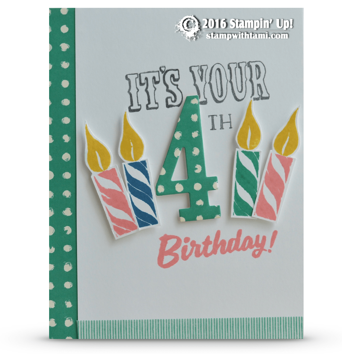 Stampin Up Marquee Messages Number Of Years 1 Birthday Cards