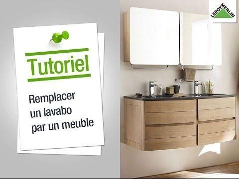 Comment Remplacer Mon Lavabo Par Un Meuble Vasque Leroy Merlin Youtube Leroymerlin Salle De Bain Meuble Vasque