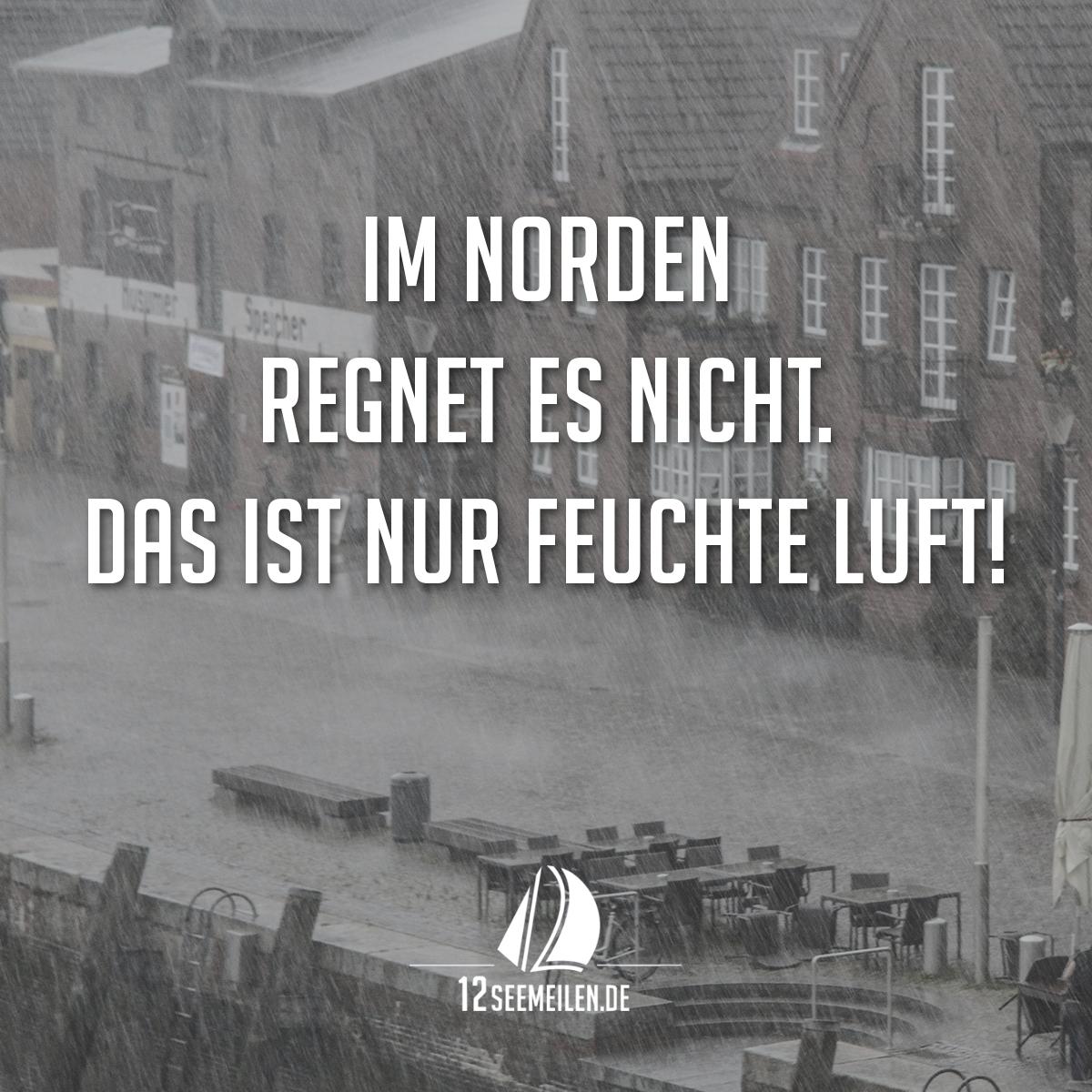 Im norden regnet es nicht das ist nur feuchte luft - Hamburg zitate ...