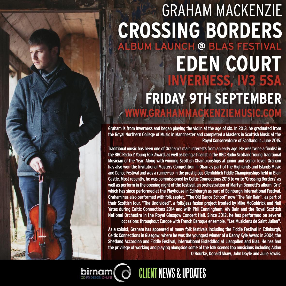 Graham Mackenzie launches his debut album tomorrow night at Blas Festival. The concert will be at Eden Court in Inverness.   www.grahammackenziemusic.com | www.blas-festival.com