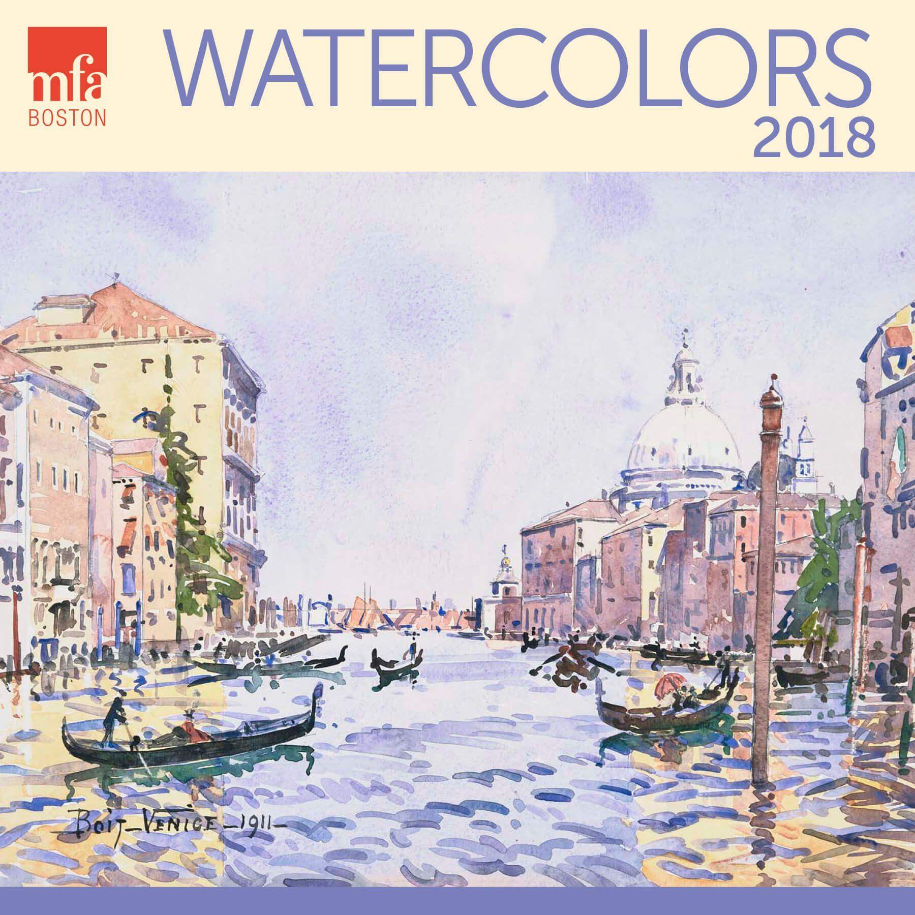 Watercolors MFA Boston Wall Calendar 2018