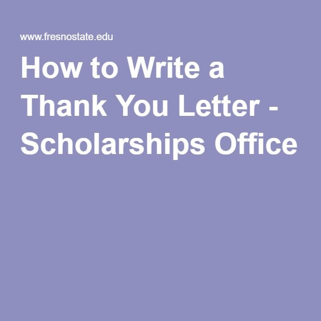 How to Write a Thank You Letter - Scholarships Office college