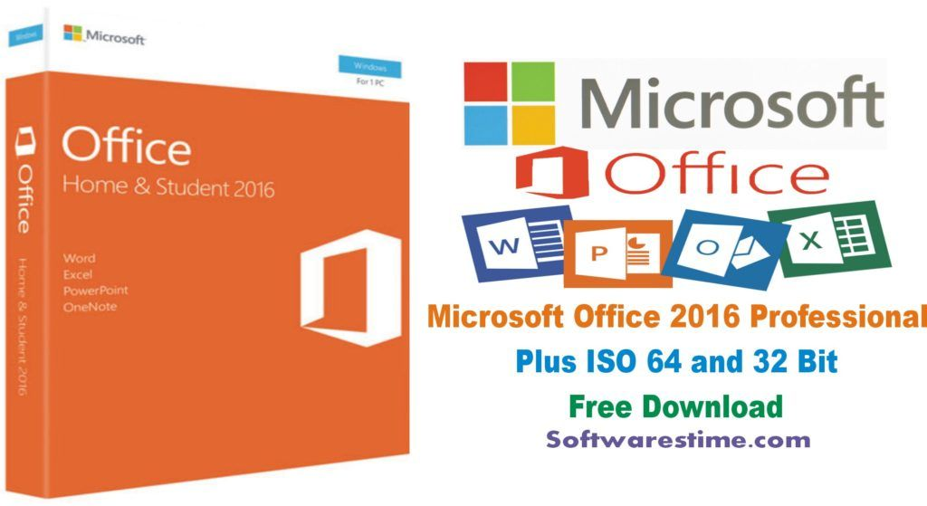 Microsoft Office 2016 Professional Plus Iso 64 And 32 Bit Free Download Microsoft Office Office Word Software