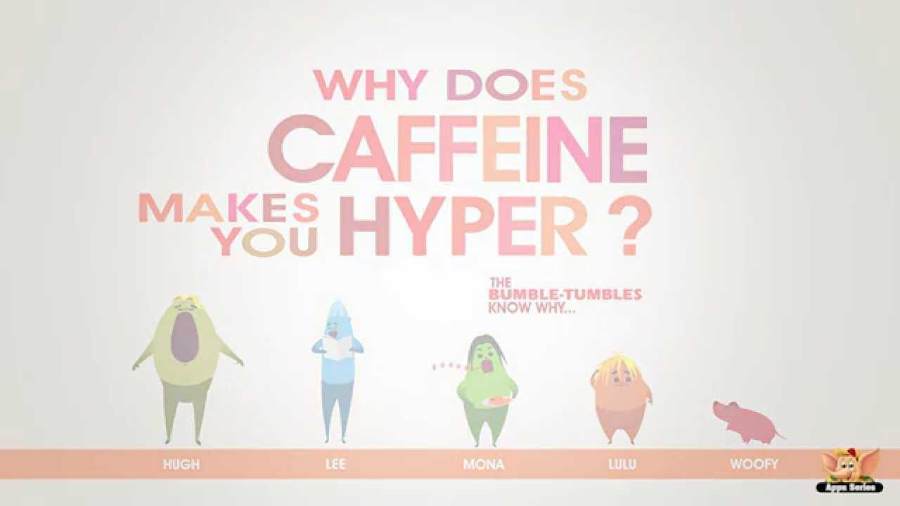 Why does caffeine make you hyper?
