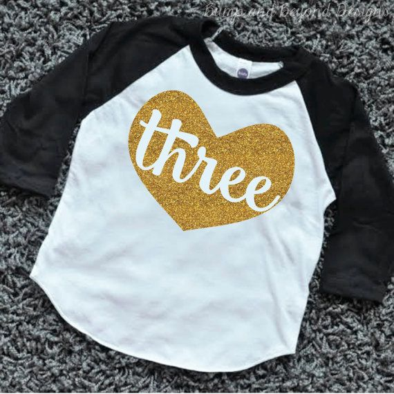 Three Year Old Birthday Outfit 3 Shirt Toddler Girl Raglan 3rd Glitter Gold Clothes By BumpAndBeyondDesigns