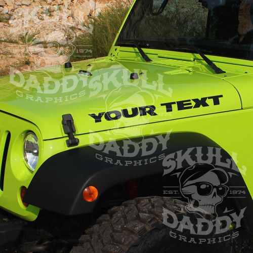 Jeep Wrangler YOUR TEXT Custom Vinyl Stickers Decals Graphics YJ - Custom vinyl car hood decals