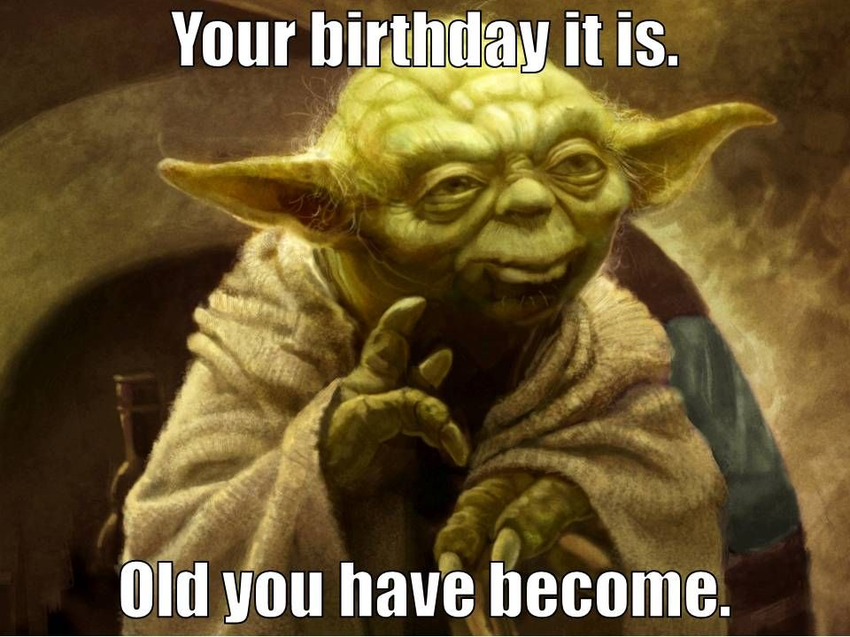 Yoda Birthday Greeting Star Wars Yoda Quotes Star Wars Quotes