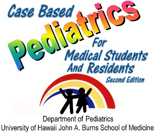 Case Based Pediatrics For Medical Students And Residents 2nd Edition Conversion Pediatrics School Of Medicine Medical