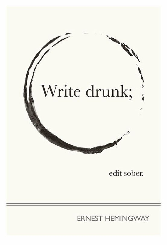 so very ernest:: Write drunk, edit sober - hilarious blogging advice