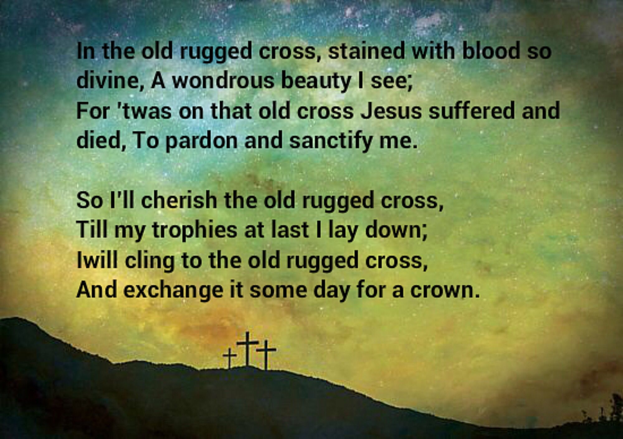 The Old Rugged Cross At Easter Jesus On The Cross Old Rugged Cross Old Things