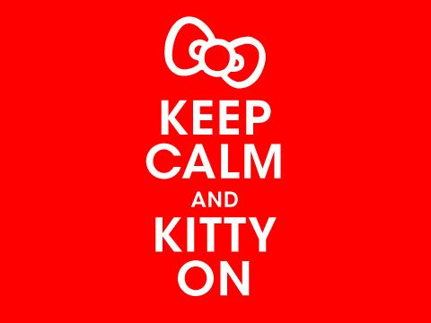 """White lettering on red background, with Hello Kitty bow: """"Keep Calm and Kitty on."""""""