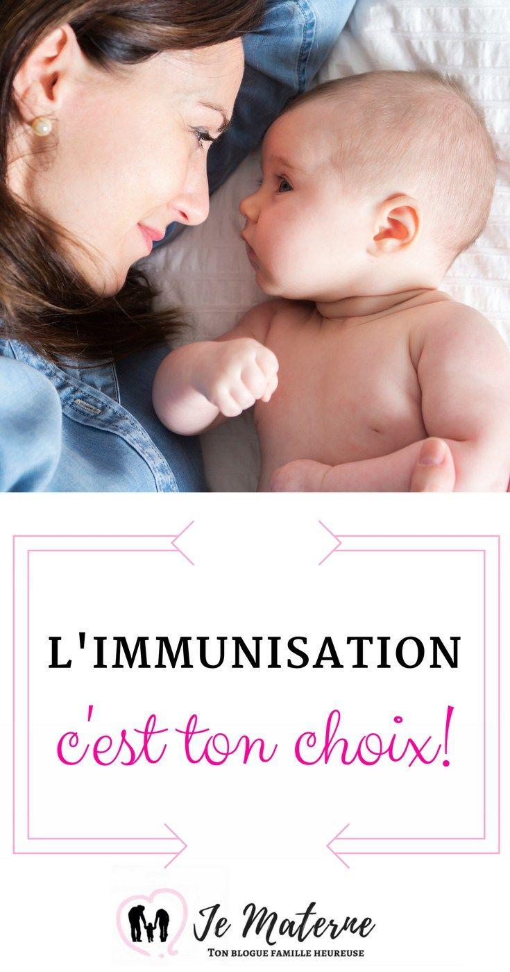 À LIRE! L'immunisation, c'est TON choix! Comment faire son choix face à la vaccination: http://jematerne.com/2018/03/19/immunisation-vaccination-bebe-enfant-ton-choix #parent #maman #bébé #vaccins