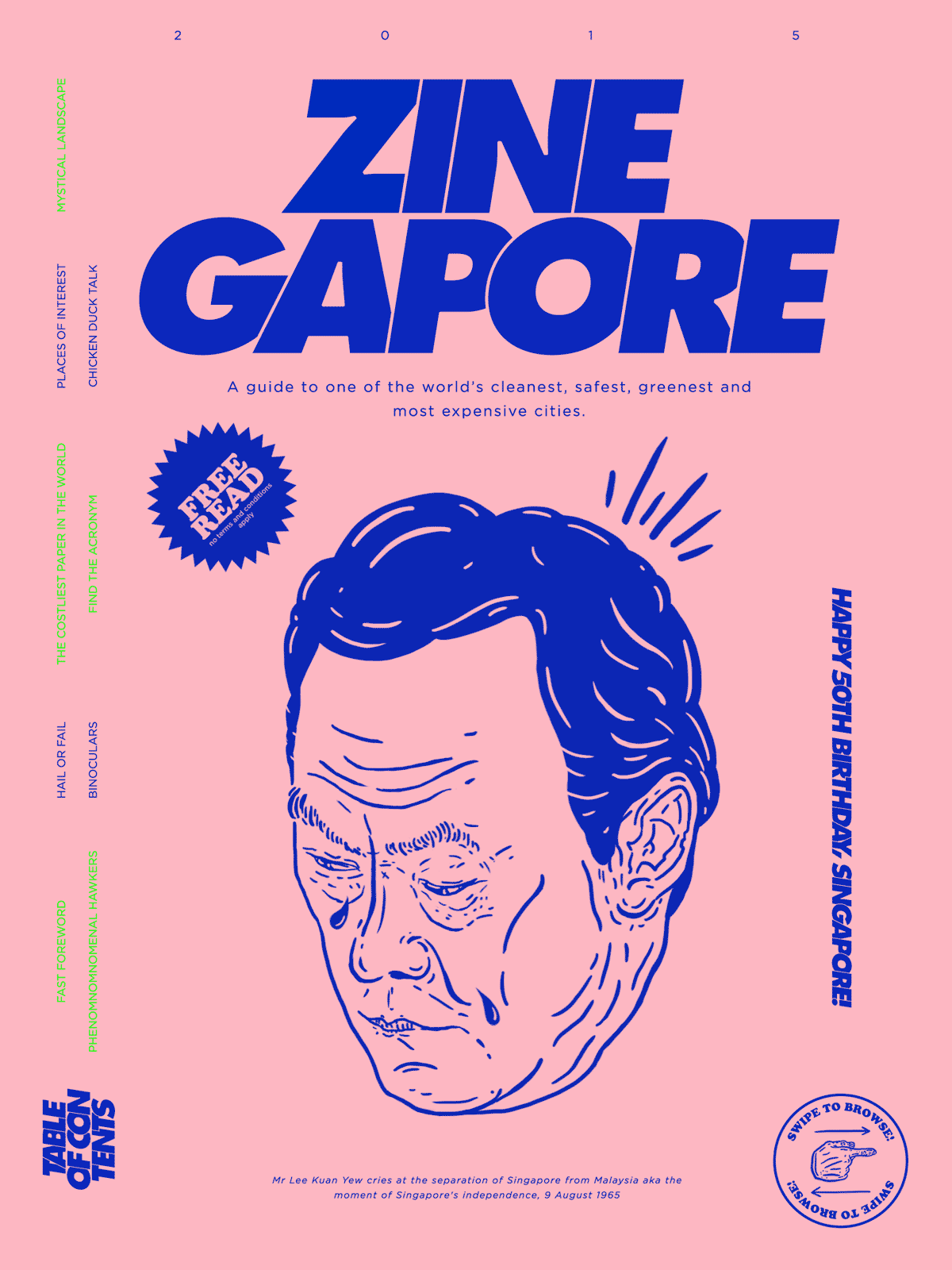 Zinegapore is the Hilarious, Anti-travel Guide to