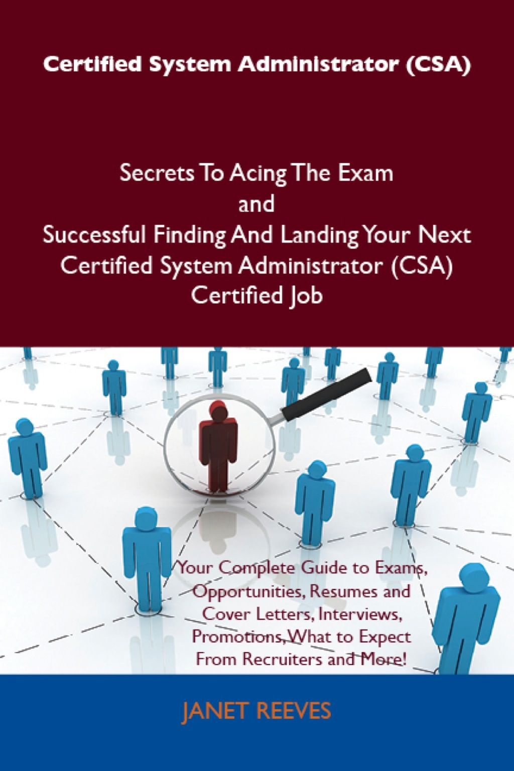 Certified System Administrator Csa Secrets To Acing The Exam And