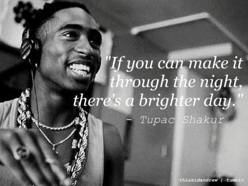 Tupac Had A Way With Words Such Talent Quotes Rapper