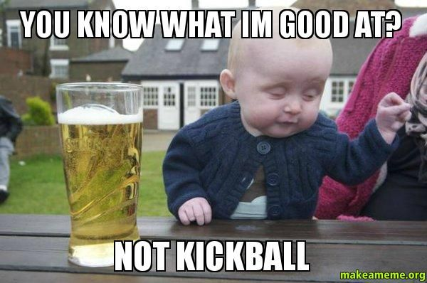 Funny Kickball Meme : Kickball shirts meme google search work out fitness